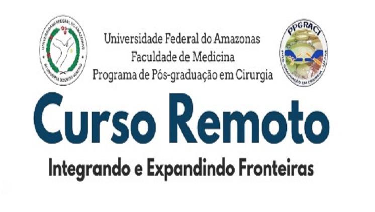 Curso Remoto - Integrando e expandindo fronteiras com apoio da Telessaúde UFAM