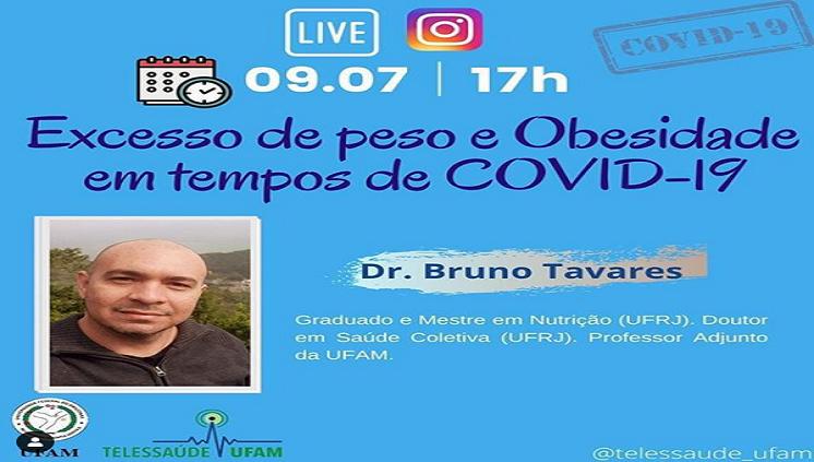 Live da Semana com Dr. Bruno Tavares no Instagram da Telessaúde UFAM